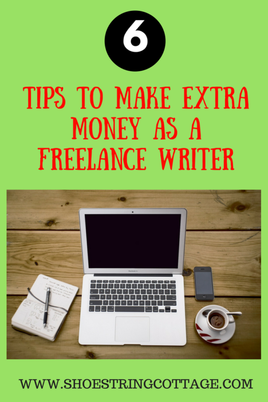 6 Tips to Make Extra Money as a Freelance Writer