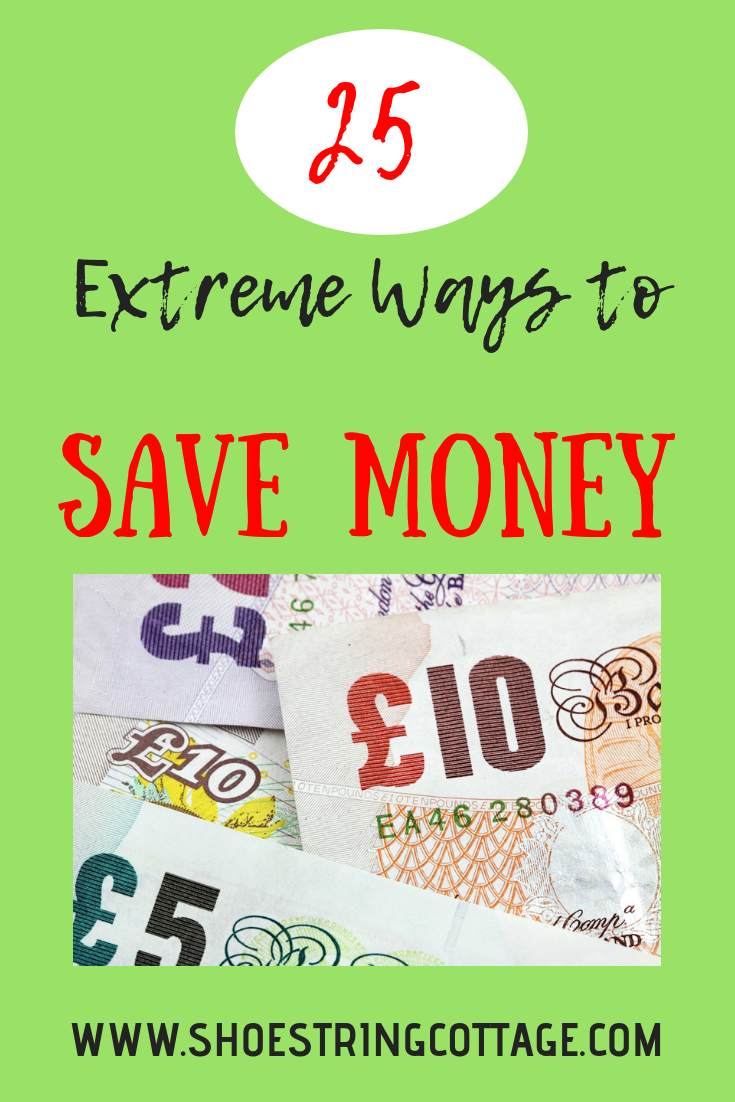 EXTREME WAYS TO SAVE MONEY
