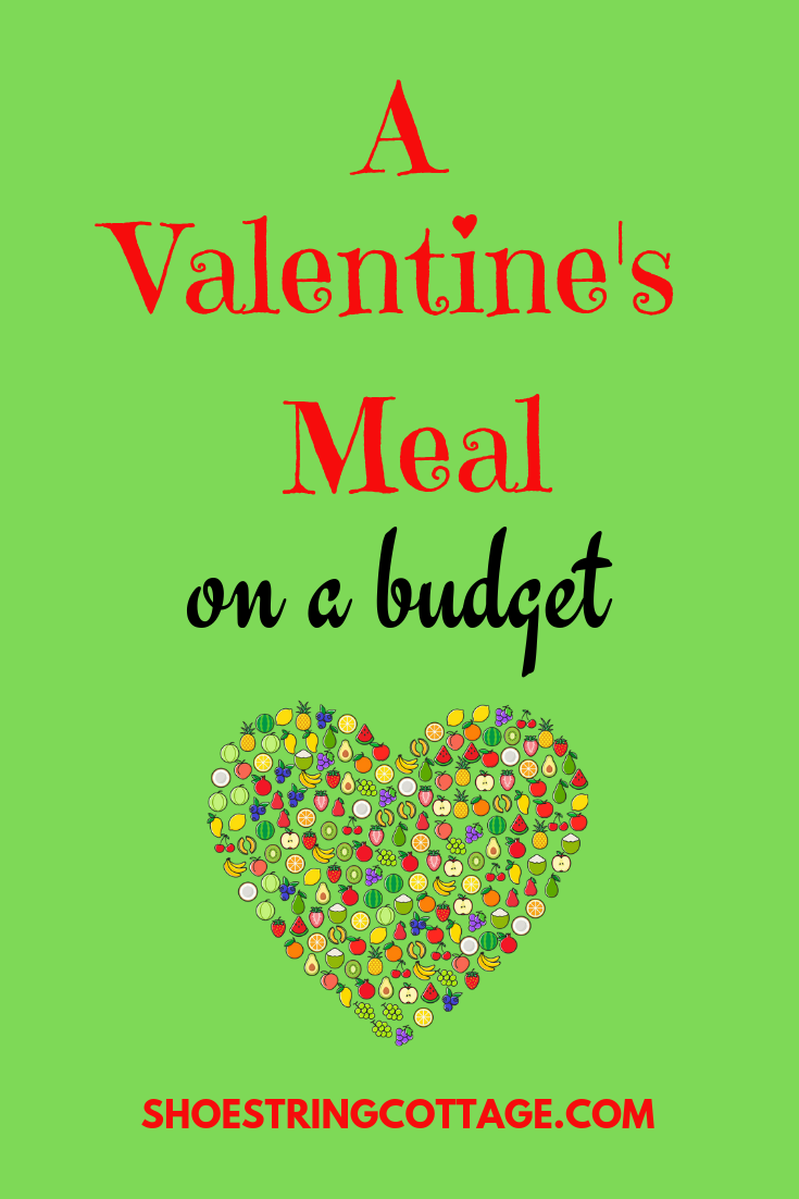 Valentines meal on a budget