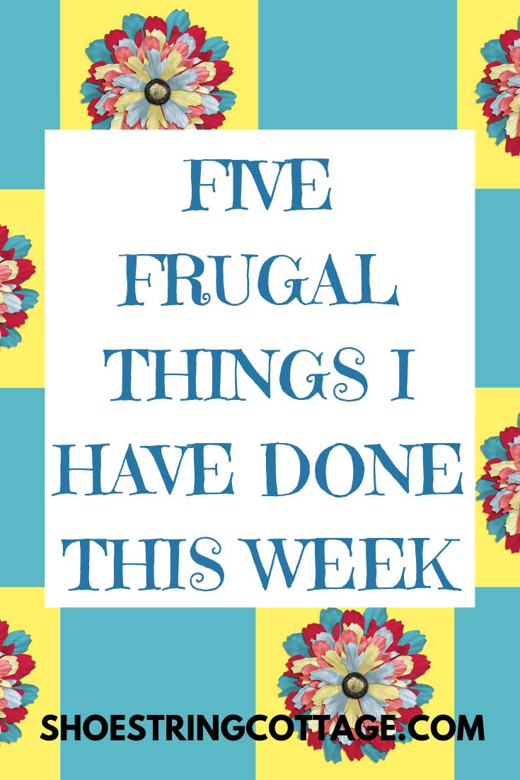 FRUGAL WEEK