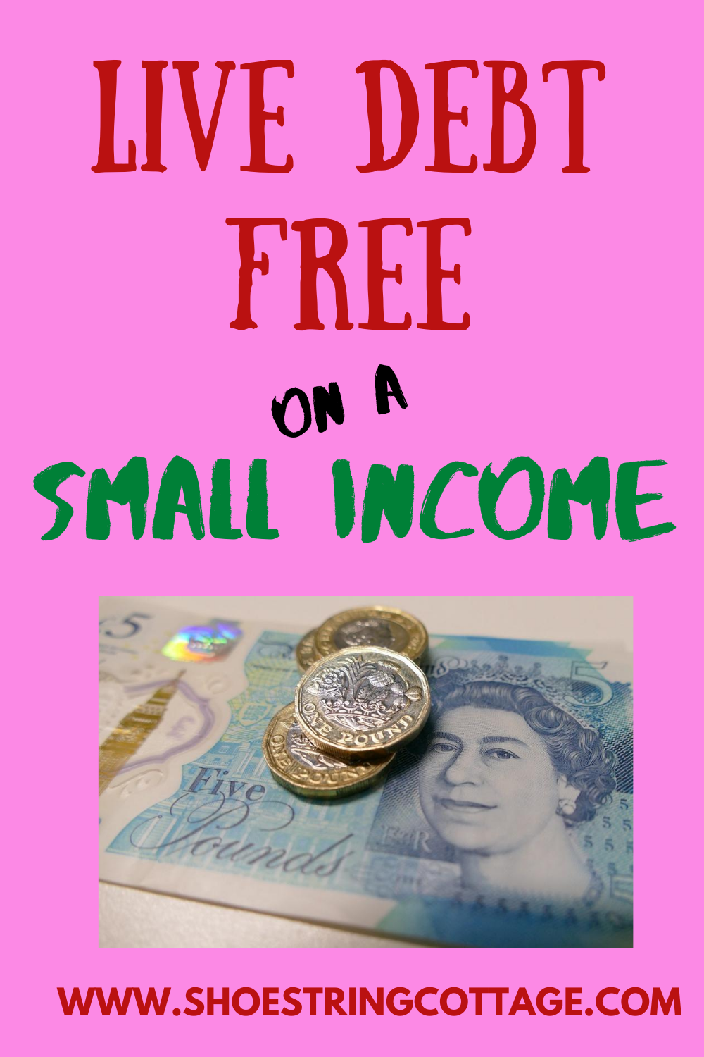 DEBT FREE ON A SMALL INCOME